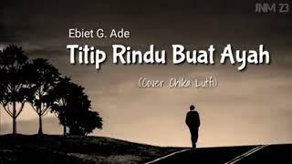 Download Lirik~titip rindu buat ayah!!!