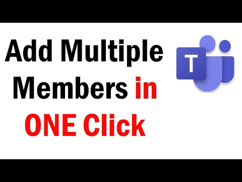 How to Add Multiple Members In Microsoft Teams in One Go | Bulk add members to MS Teams | MS Teams