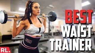 Waist Trainer Reviews - 5 Best Waist Trainers to Slim your Tummy!