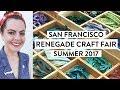 Renegade Craft Fair Vlog | San Francisco | Summer 2017