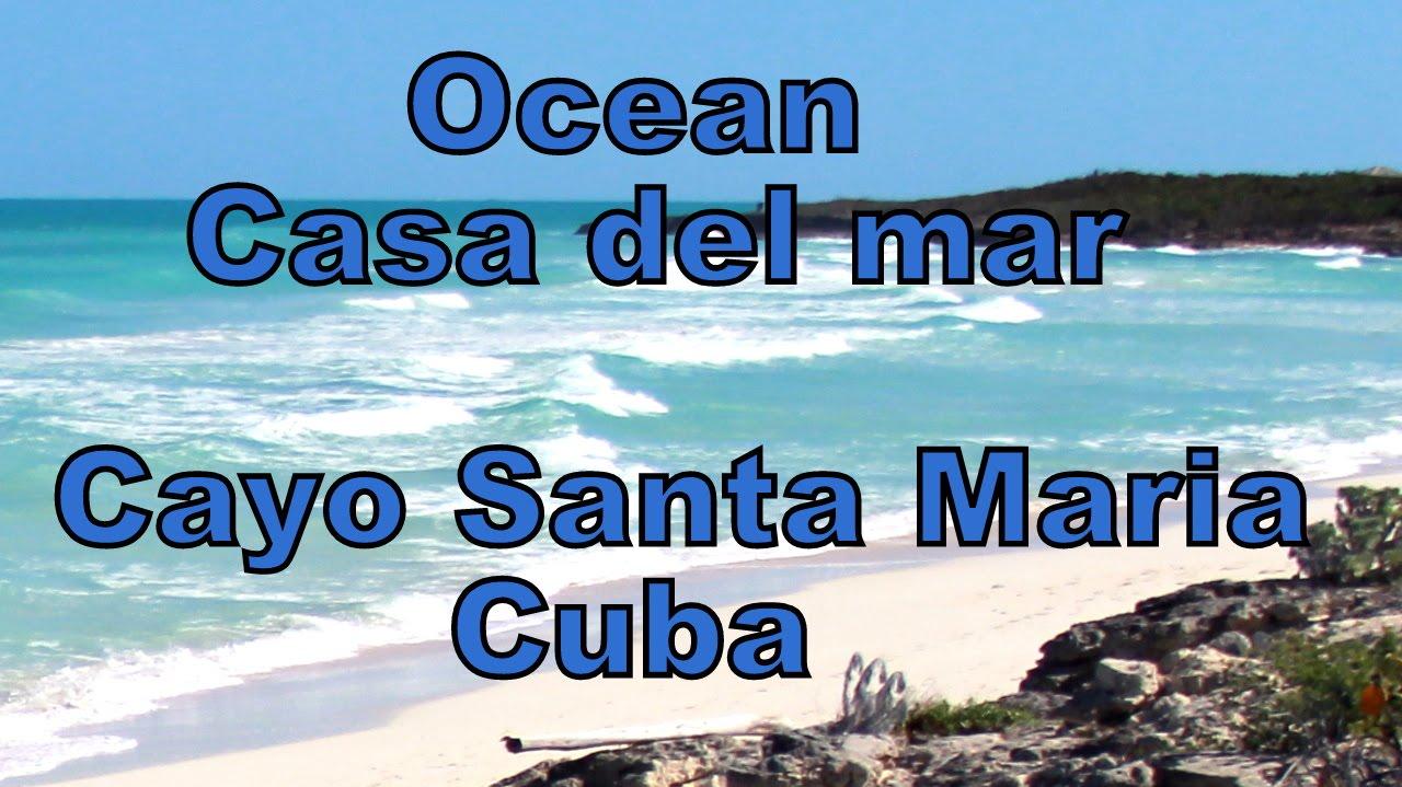 Hotel Ocean Casa Del Mar Cayo Santa Maria Cuba Youtube