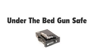 Under Bed Gun Safe: Lock Up Your Firearm The Right Way