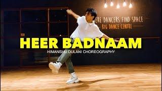 Zero - Heer Badnaam || Himanshu Dulani Dance Choreography