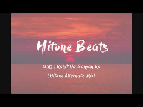 MMJ | Kahit Na Ganyan Ka (Hitone Alternate Mix)