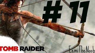 Tomb Raider - Walkthrough - Part 11  - Mission 11 - Highway To Hell