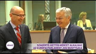 Szakértő: kettős mércét alkalmaz az Európai Parlament jogi bizottsága