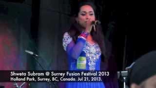 Shweta Subram - Sheila Ki Jawani - Surrey Fusion Festival 2013 (LIVE)