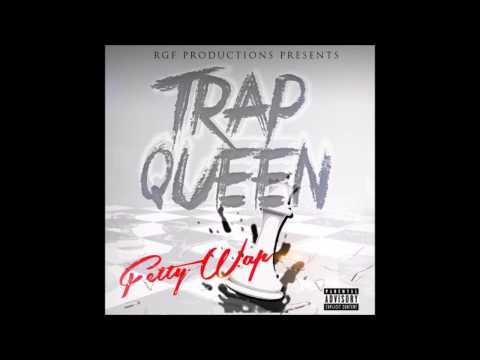 trap queen fetty wap lyrics and chords