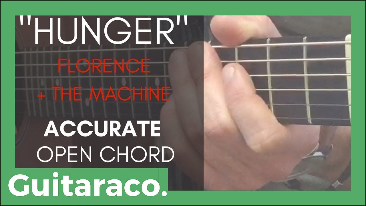 Hunger Florence The Machine Guitar Tutorial Accurate Open