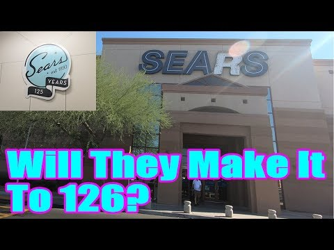 Sears: Will They Make It To 126 Years Old? | Retail Archaeology