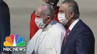 Watch: Pope Francis Arrives In Baghdad At Start Of Four-Day Visit | NBC News NOW