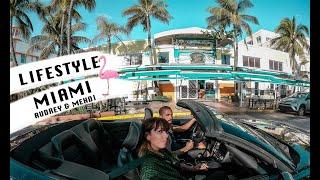 LifeStyle à Miami avec Audrey & Mehdi