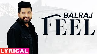 Feel (Lyrical) | Balraj | Latest Punjabi Songs 2019 | Speed Records