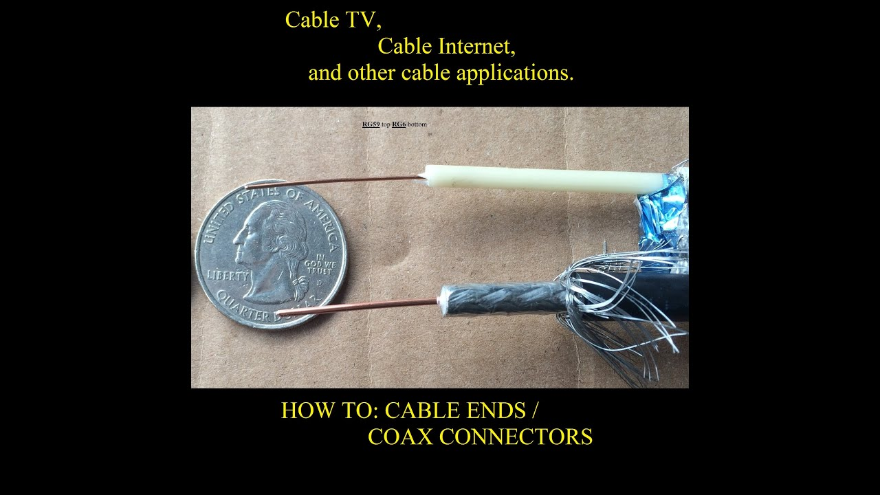 How To  Cable Connectors  Diy Cable Ends  F11  Rg6  Video