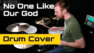 No One Like Our God - Lincoln Brewster (Drum Cover)