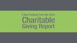 5 Key Findings from the 2013 Charitable Giving Report
