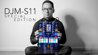 DJM-S11 SPECIAL EDITION - First Look