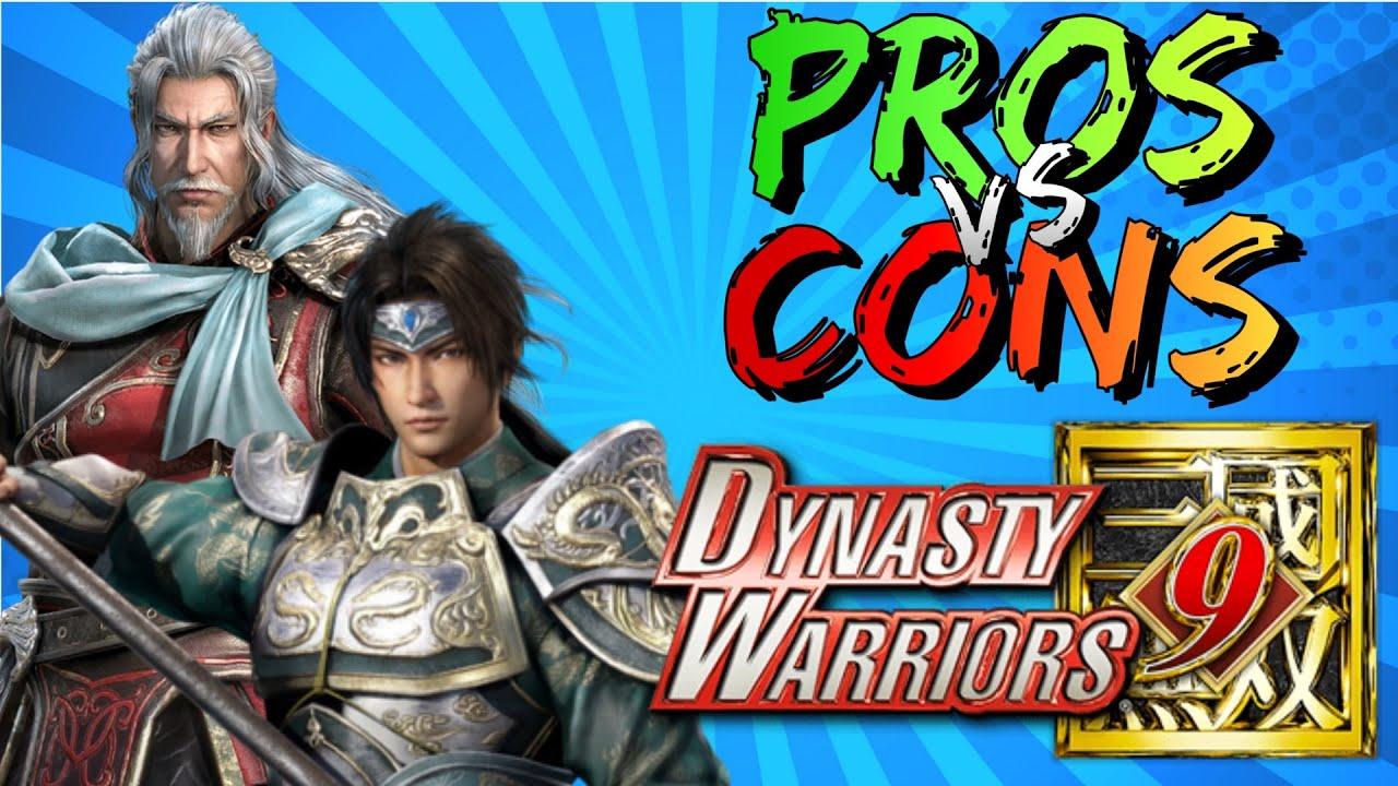 Pros vs. Cons | Dynasty Warriors 9