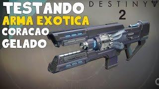 Destiny 2 - Testando  Arma Exótica Coração Gelado (Xbox one Comentado)