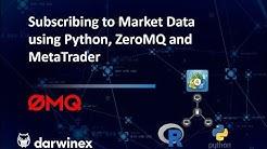 Algorithmic Trading via ZeroMQ: Python to MetaTrader (Subscribing to Market Data)