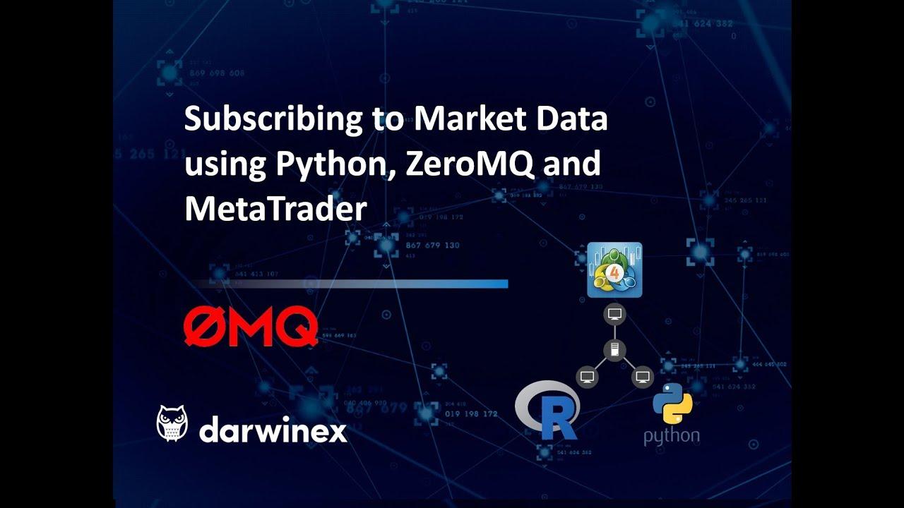 ZeroMQ - How To Interface Python/R with MetaTrader 4 | Darwinex Blog