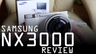 samsung NX3000 : Review