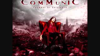 Communic Payment of Existence with lyrics