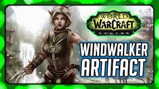 WOW Legion ► Fist of The Heavens - Windwalker Monk Artifact Quest