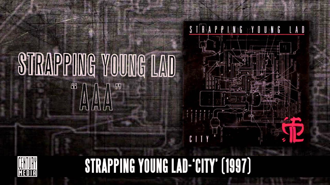 STRAPPING YOUNG LAD — AAA (Album Track)