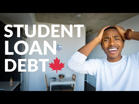 STUDENT LOAN DEBT: What I Wish I Knew (Canada)