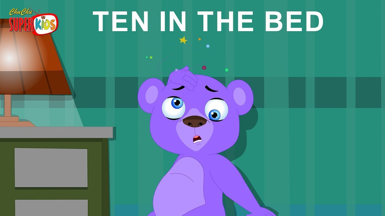 There Were 10 In The Bed Song || Ten In The Bed || ChuChu Super Kids