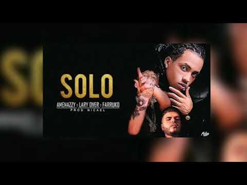 Solos (Remix) - Farruko, Lary Over , Amenazzy (Oficial Audio)
