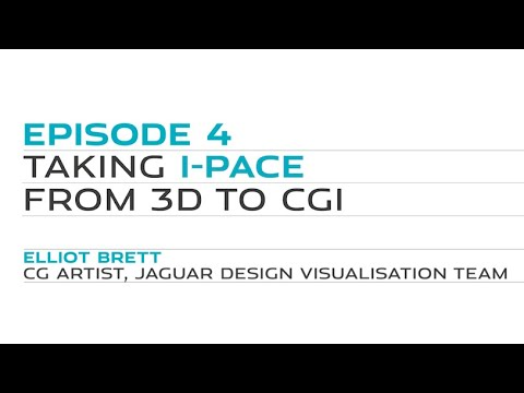 Jaguar Design Masterclass | EP 4: Taking I-PACE from 3D to CGI
