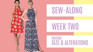 Sew-Along for Beginner Garment Sewists  |  Week Two  |  Pattern Size and Alterations