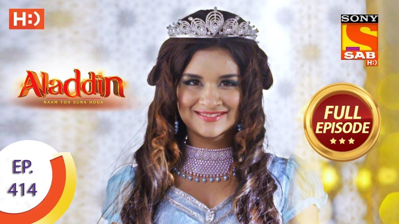 Download Aladdin - Ep 414 - Full Episode - 17th March 2020
