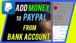 How to Add Money to PayPal from Bank Account