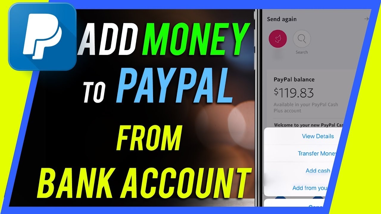 How Do U Transfer Money From Your Bank To Paypal