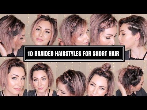10 BRAIDED HAIRSTYLES FOR SHORT HAIR | CHLOE BROWN