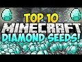 TOP 10 MINECRAFT DIAMOND SEEDS FOR MINECRAFT! (Best Minecraft Seeds) (Minecraft Top 10 Seeds)