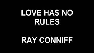 Love Has No Rules - Ray Conniff
