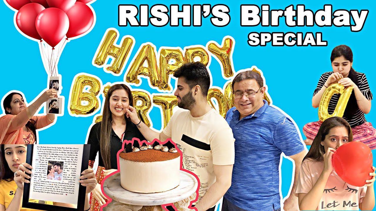 HUGE SURPRISES For RISHI On His BIRTHDAY!!!