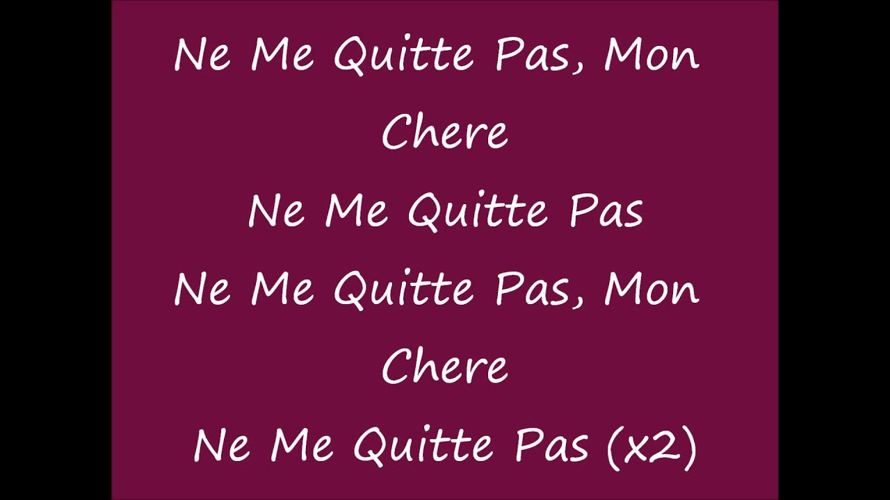 lyrics for ne me quitte pas