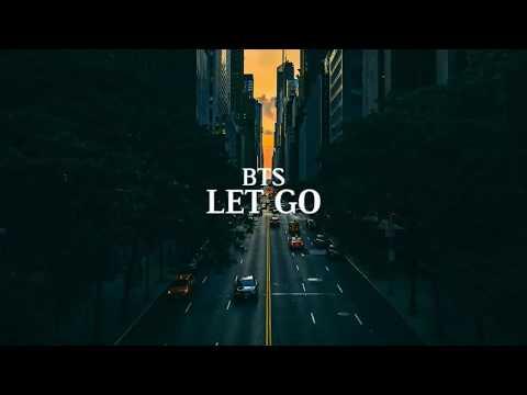 Free Download Bts - Let Go [indo Lirik] Mp3 dan Mp4