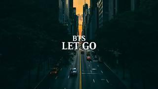 BTS - Let Go [Indo Lirik]