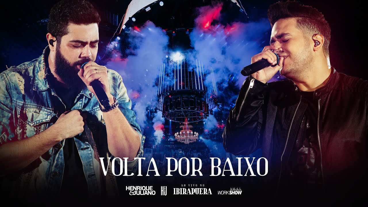 "Thumbnail do vídeo ""Henrique e Juliano - VOLTA POR BAIXO - DVD Ao Vivo No Ibirapuera"""