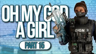 There's a GIRL in My Game! | OMG a Girl Series [15]