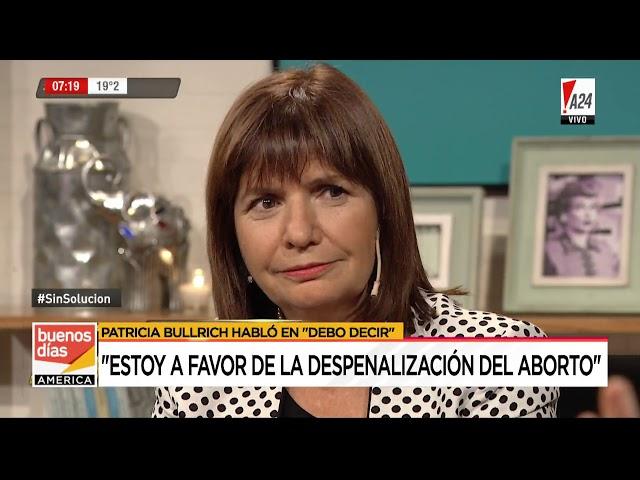 Patricia Bullrich se pronunció a favor del aborto