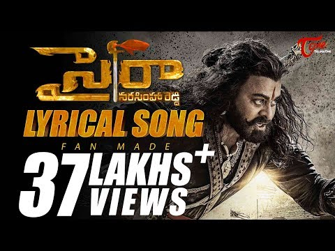 Sye Raa Narasimha Reddy Lyrical Song | Fan...
