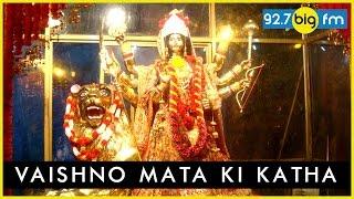 Vaishno Mata ki Kaha...