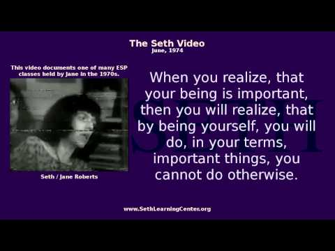 The Seth Video with Transcript